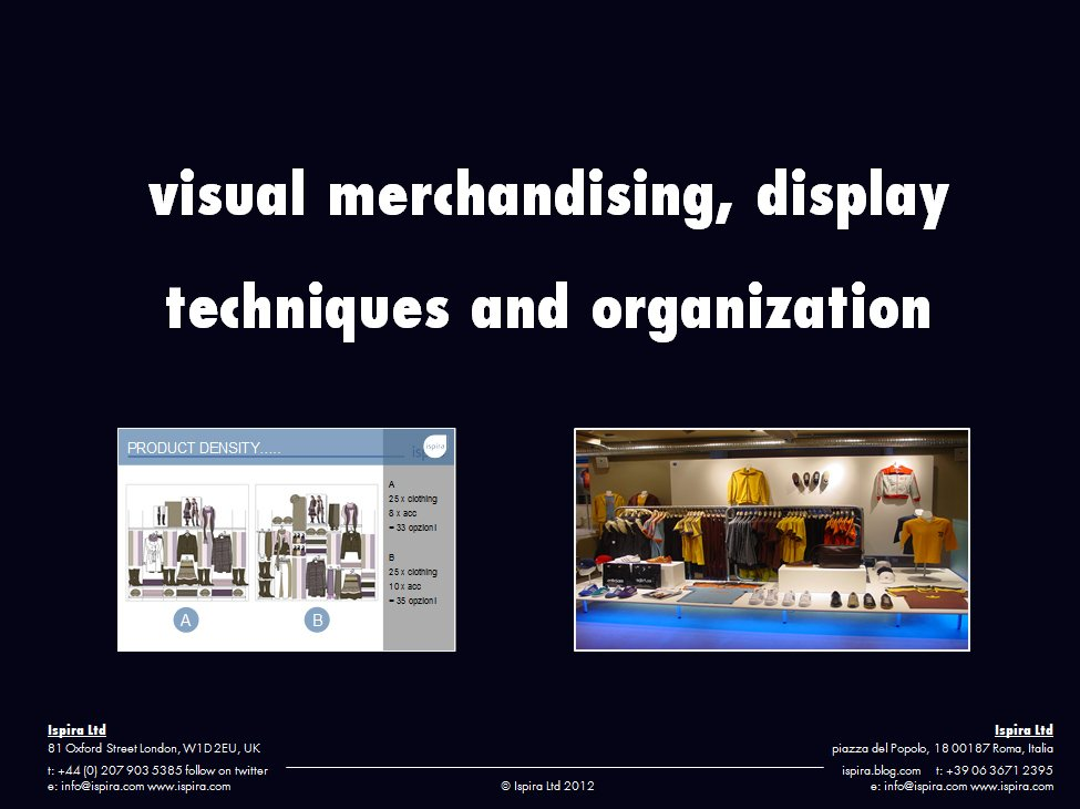 the impact of visual merchandising on Influence of visual merchandising on customer have tried to contribute to a deeper understanding about the impact of visual merchandising on consumer buying.